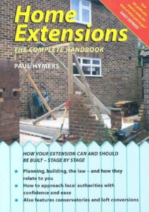 Home extensions: the complete handbook